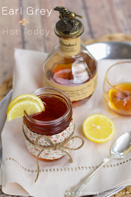 A delicious recipe for Earl Grey Hot Toddy! (Recipe & photo courtesy: CarolinaGirlCooks.com)