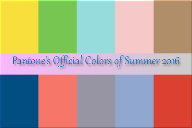 The official colors of Summer 2016, according to Pantone!