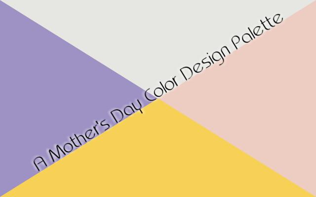 A Mother's Day Pantone color design palette.