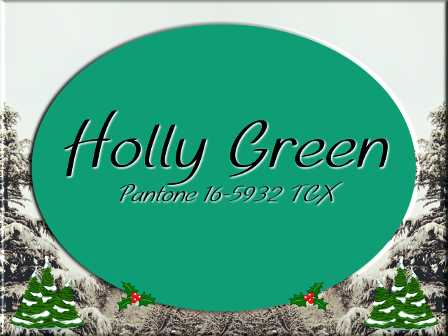 Christmas 2017 color design: Pantone Holly Green