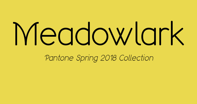 Pantone Spring 2018 color Meadowlark