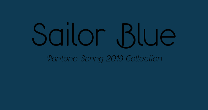 Sailor Blue Pantone Spring 2018 classic colors