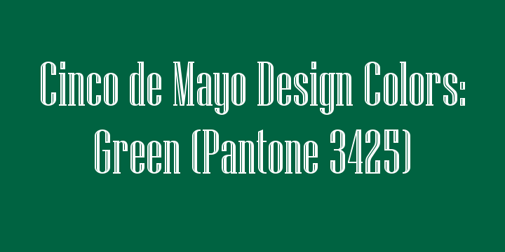 Cinco de Mayo Official Pantone Green