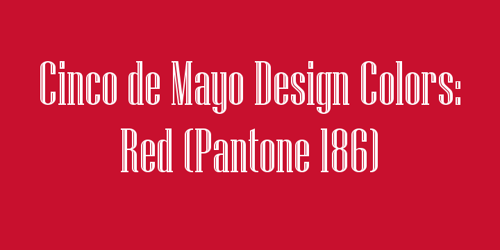 Cinco de Mayo Official Pantone Red