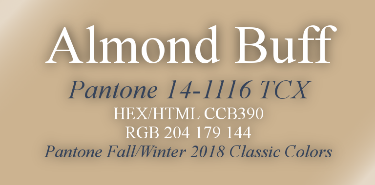 Almond Buff Pantone Fall/Winter 2018 Classic Color HTML Hex RGB