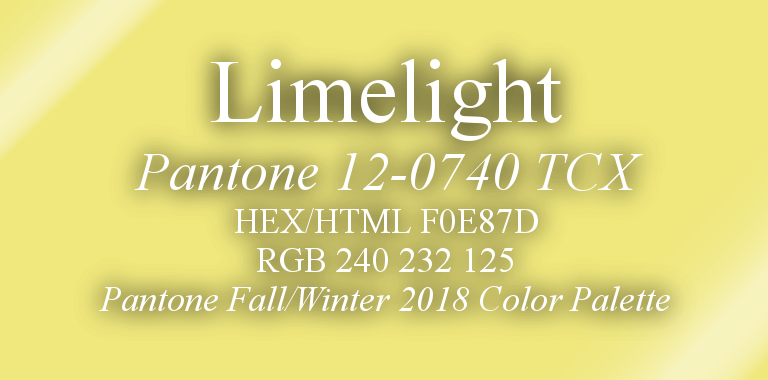Limelight Pantone Fall/Winter 2018