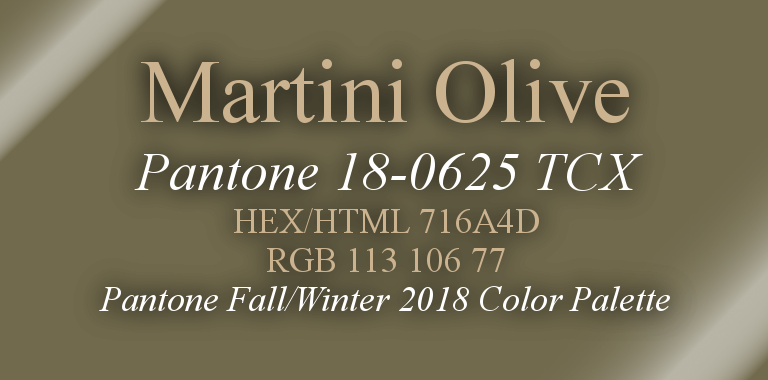 Martini Olive Pantone Fall/Winter 2018