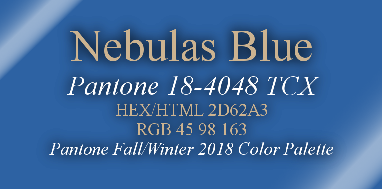 Nebulas Blue Pantone Fall/Winter 2018