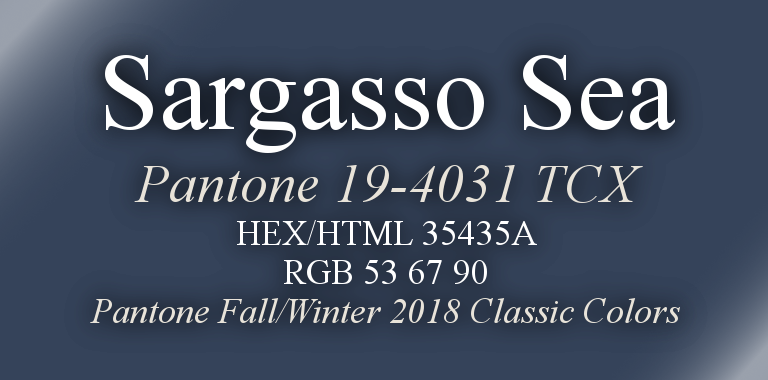 Sargasso Sea Pantone Fall/Winter 2018 Classic Color HTML Hex RGB