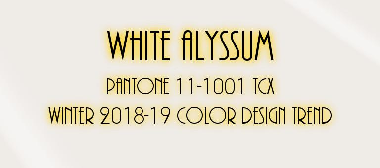 White Alyssum: Pantone 11-1001 TCX