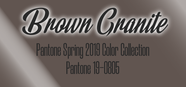 Brown Granite, Pantone Spring 2019 color palette