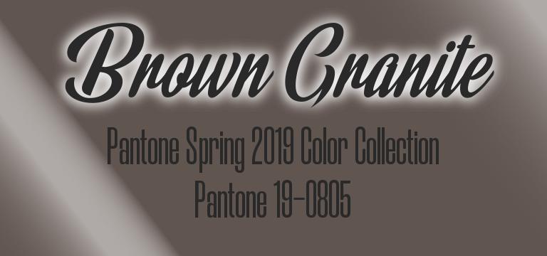 Brown Granite, Pantone Spring 2019 color palette