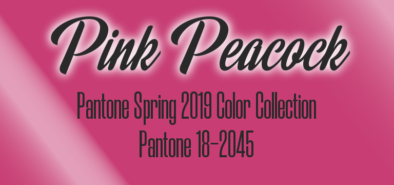 Pink Peacock, Pantone Spring 2019 color palette