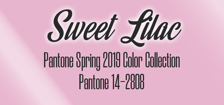 Sweet Lilac, Pantone Spring 2019 color palette