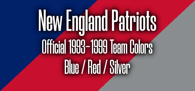New England Patriots Official 1993-1999 Pantone RGB Colors.