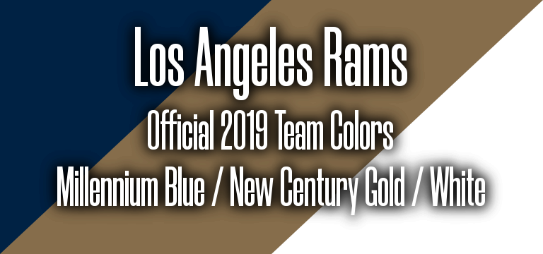 Los Angeles Rams Official 2019 Super Bowl 53 Pantone RGB colors.