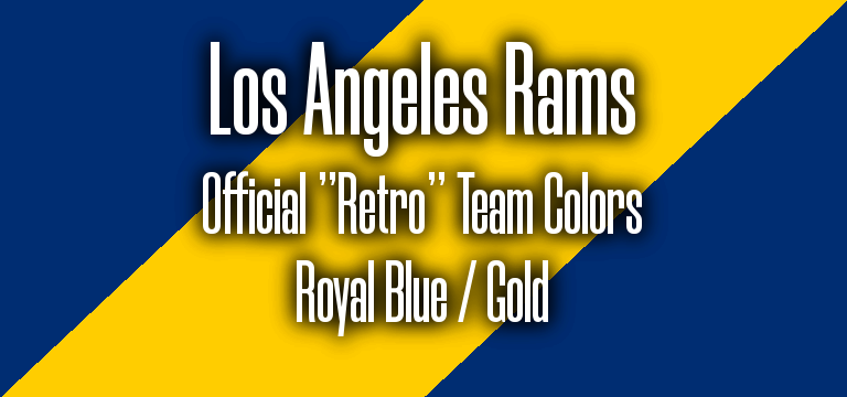Los Angeles Rams Official Retro Super Bowl 53 Pantone RGB colors.