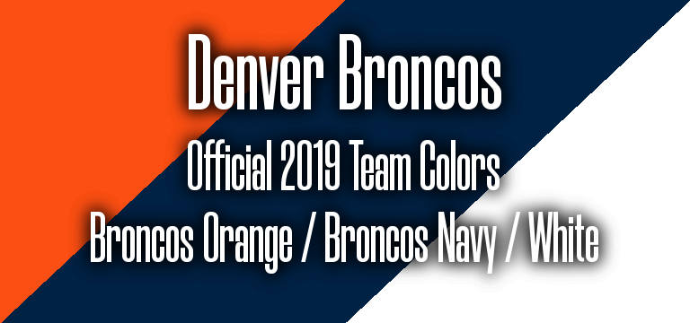 Official 2019 NFL Team Pantone color codes:  Denver Broncos