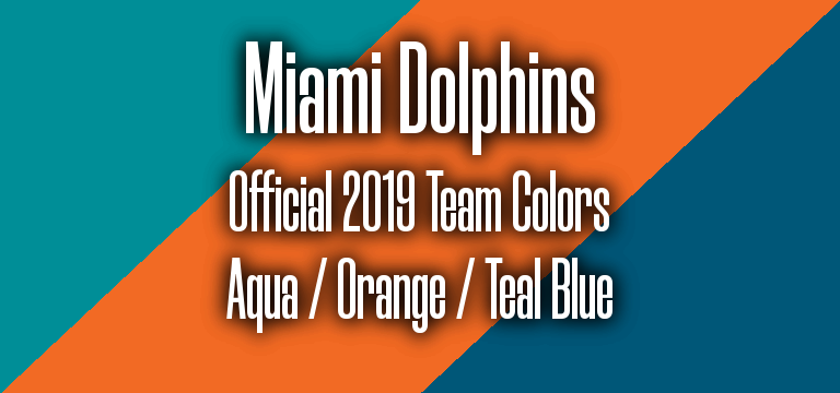 Official 2019 NFL Team Pantone color codes:  Miami Dolphins