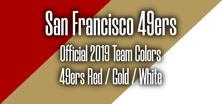 Official 2019 NFL Team Pantone color codes: San Francisco 49ers