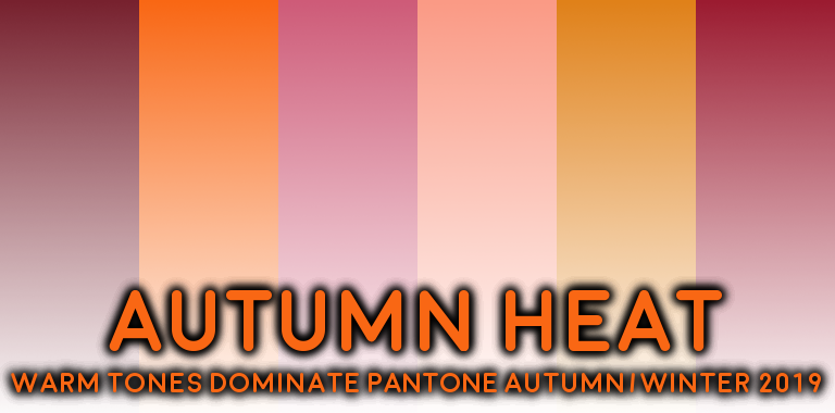 PANTONE Autumn 2019 Warm Colors
