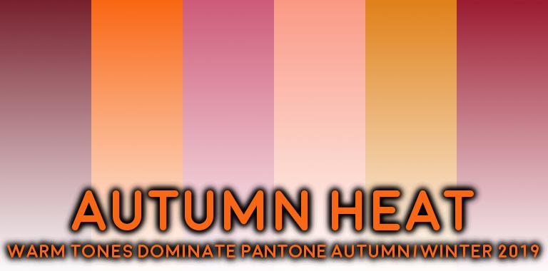 PANTONE Autumn 2019 Warm Colors